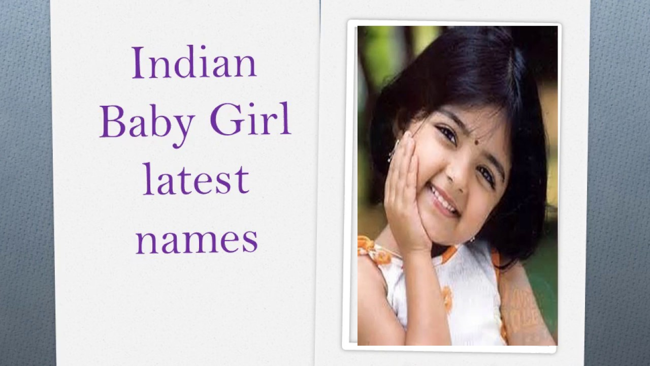 Most Popular Modern Indian Baby Names For Girls